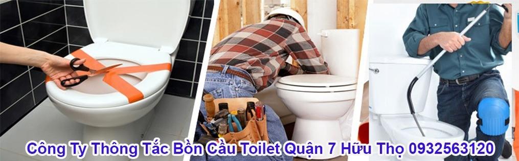 Công Ty Thông Tắc Bồn Cầu Toilet Quận 7 Hữu Thọ 0932563120
